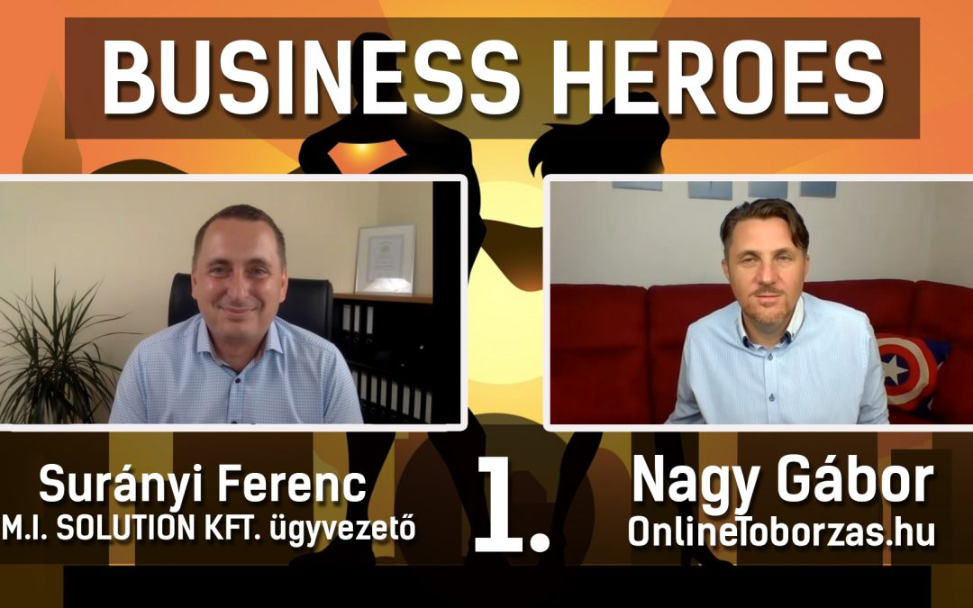 BUSINESS HEROES – Surányi Ferenc